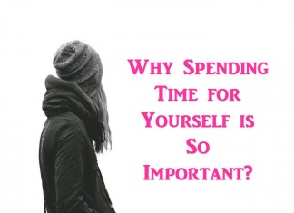 Why spending time for yourself is so important