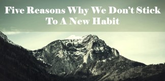 Five reasons why we don't stick to a habit