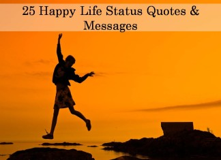 25 Happy Life Status Quotes & Messages