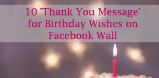 10 'Thank You Message' for Birthday Wishes on Facebook Wall