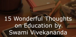 15 Wonderful Thoughts on Education by Swami Vivekananda