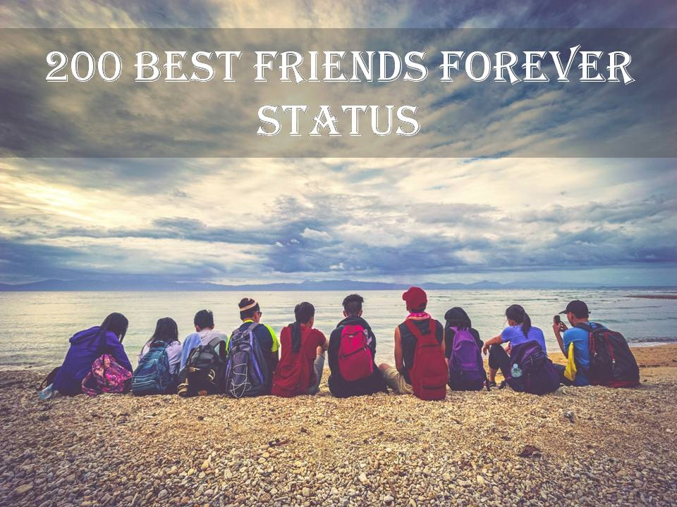 e0a2f0a272 200-Best-Friends-Forever-Status.jpg