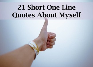21 Short One Line Quotes About Myself