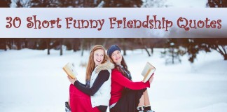30 Short Funny Friendship Quotes