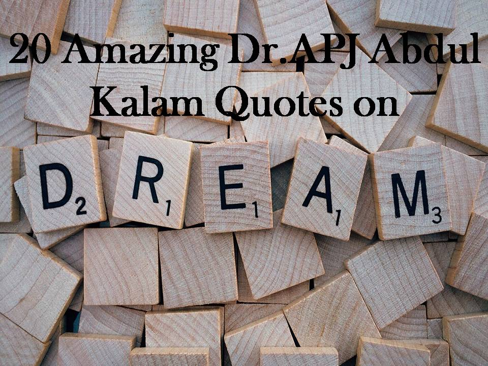 20 Amazing APJ Abdul Kalam Quotes on Dreams