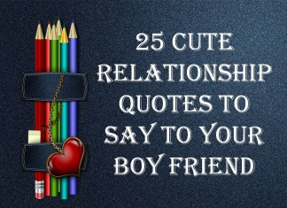 25 Cute Relationship quotes to say to your BoyFriend
