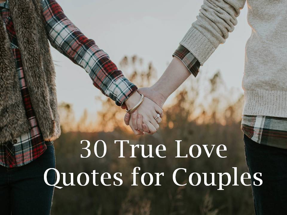 True Love Quotes Extraordinary 48 True Love Quotes For Couples