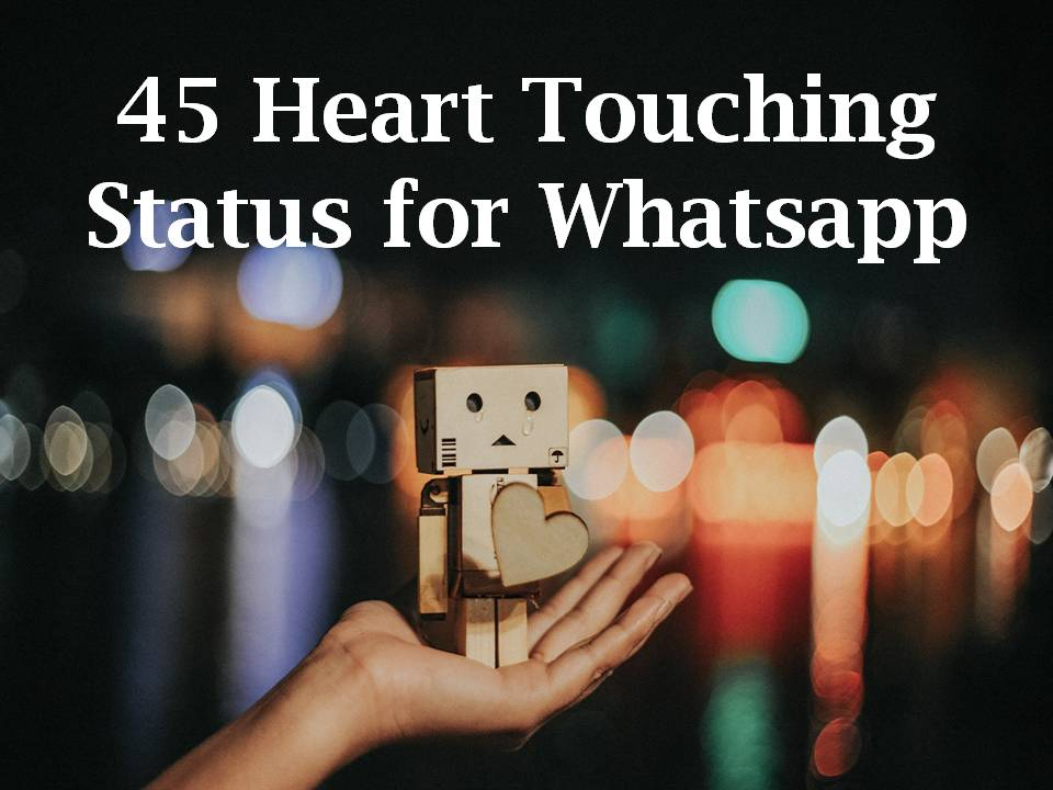 45 Heart Touching Status For Whatsapp