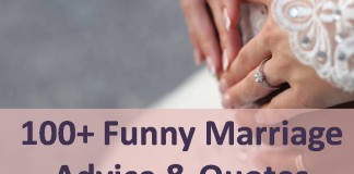 100+ Funny Marriage Advice & Quotes