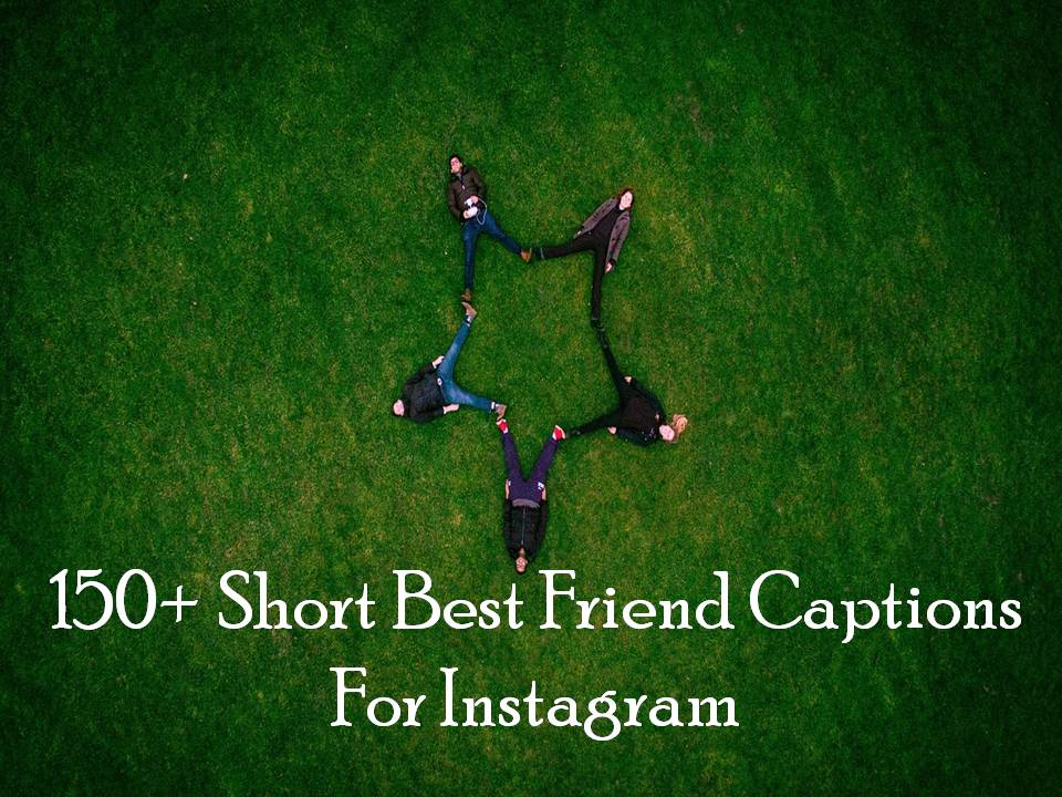 short best friend captions for instagram