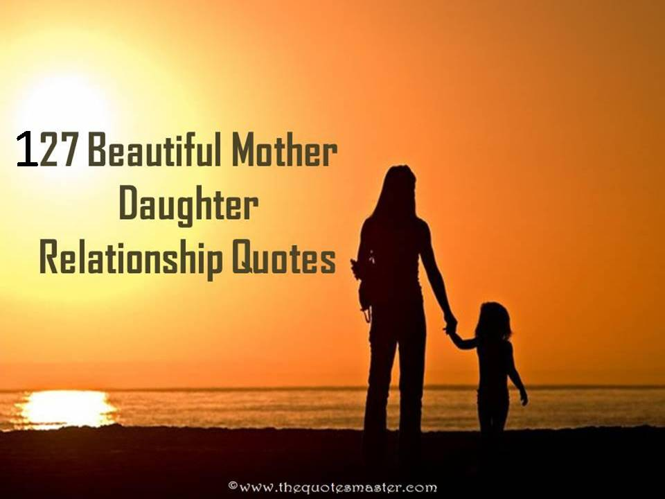 Mother Love Quotes Endearing Beautiful Mother Daughter Relationship Quotes