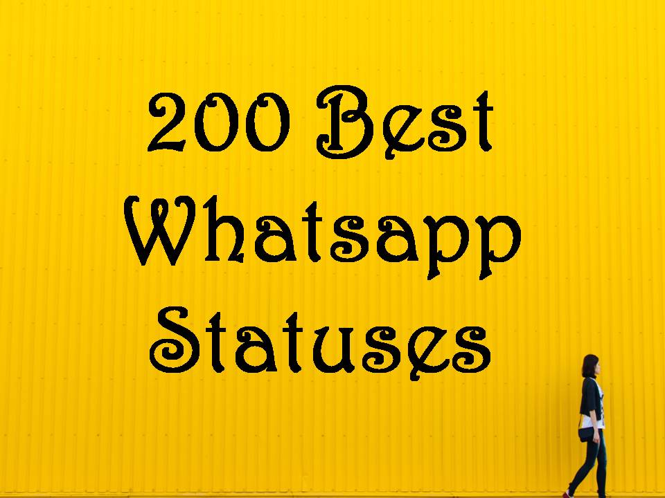 200 Best Whatsapp Statuses