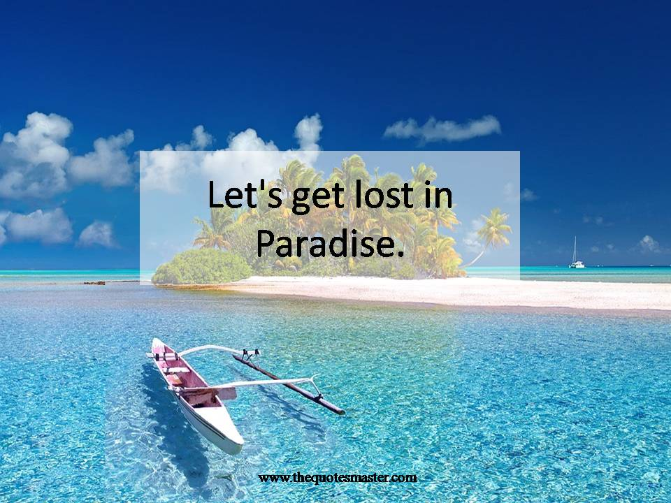 Vacation Quotes Custom 202 Enjoying Vacation Quotes To Express Your Best Days
