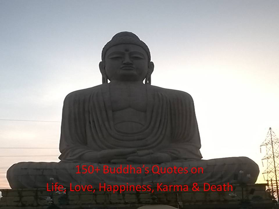 150 Buddha Quotes On Life Love Happiness Karma Death