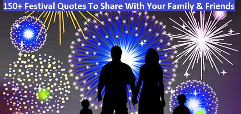 festival quotes to share your family friends