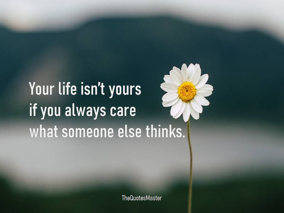 Don't care what someone else thinks
