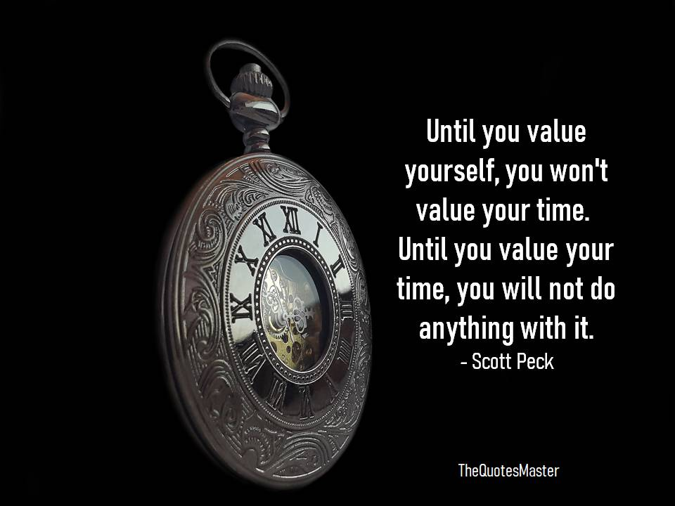 Value yourself value your time