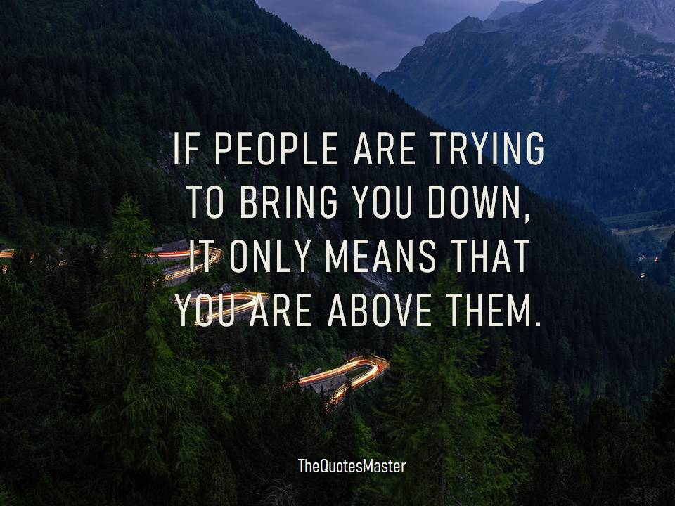 You are above them