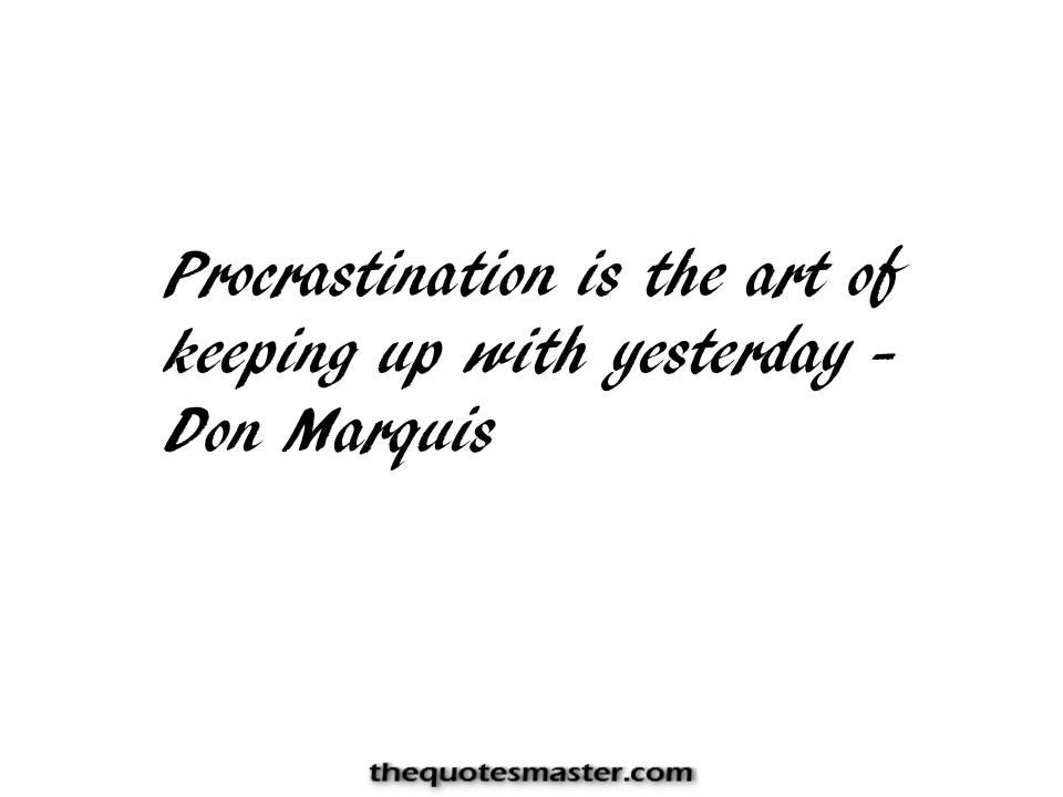 Funny Quotes about procastination