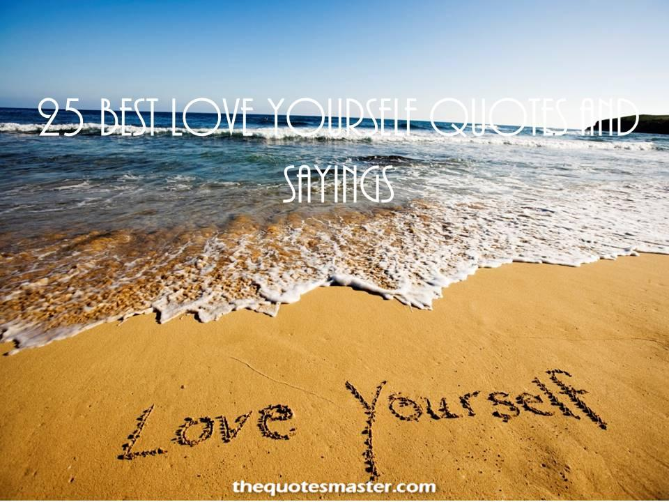 Love yourself Quotes and sayings for positive life