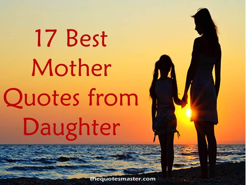 Best Mother Quotes from Daughter