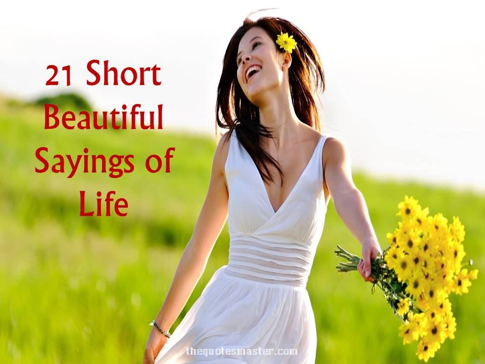 short beautiful sayings of life