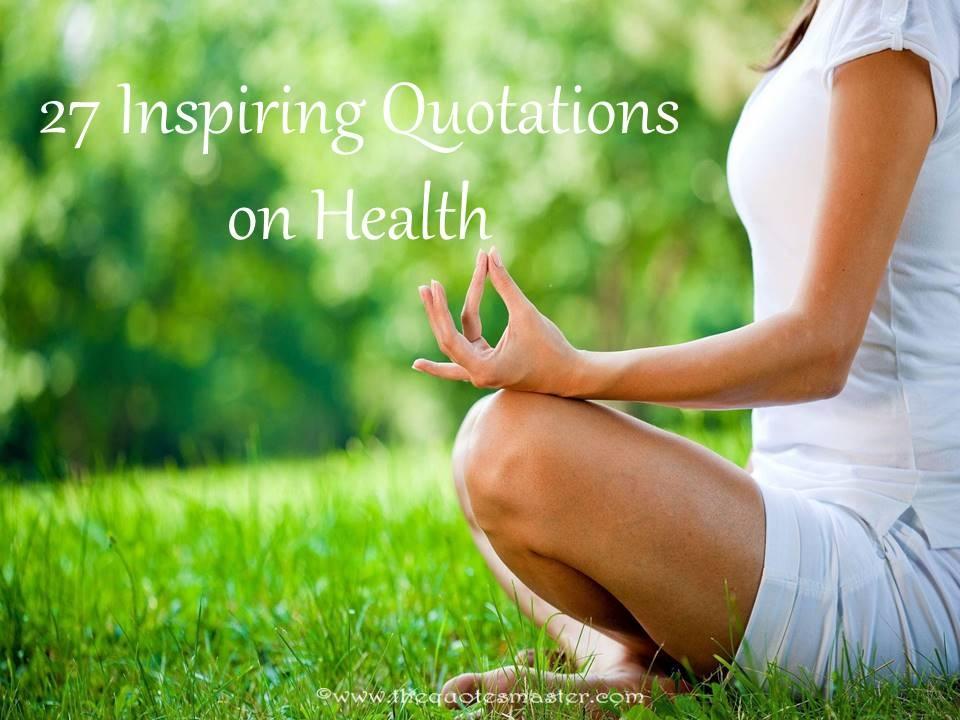 27 Inspiring Quotations on Health