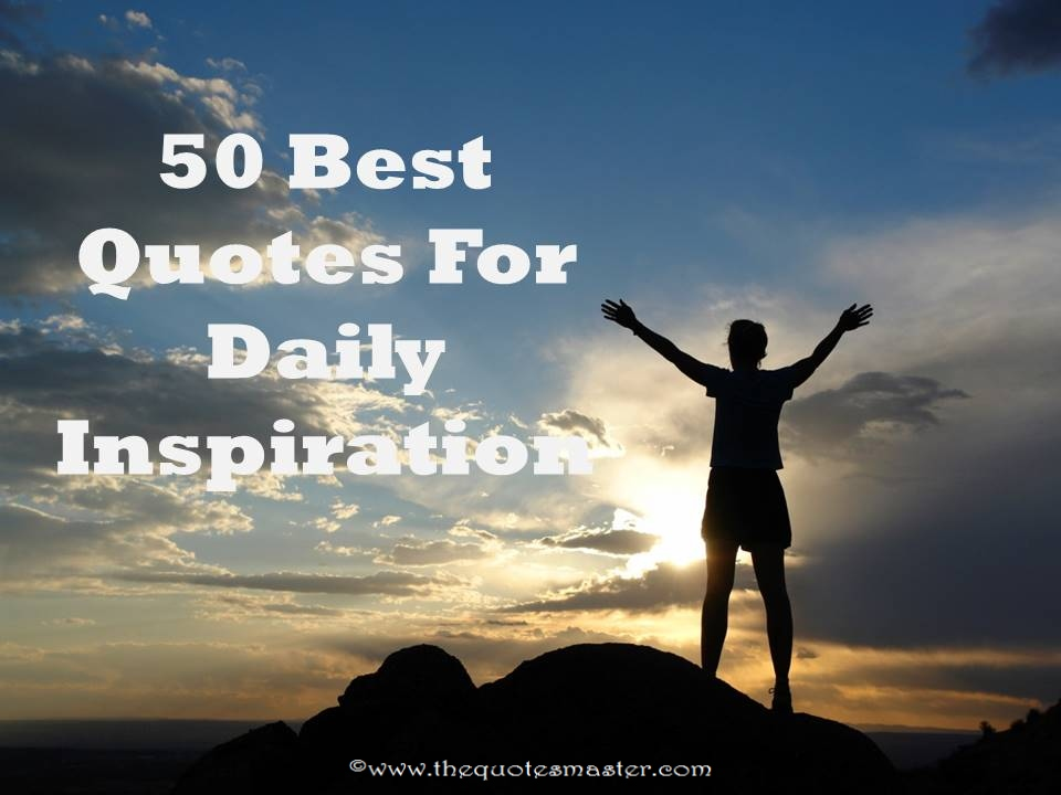 50 best quotes for daily inspiration