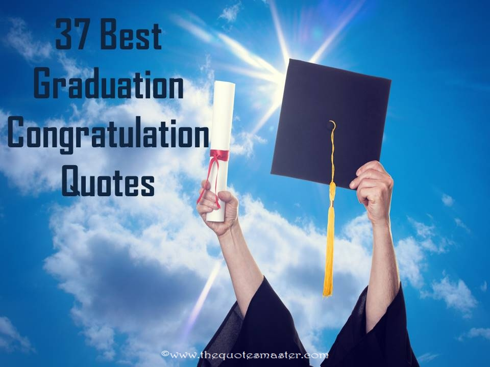 Graduation Congratulation Quotes