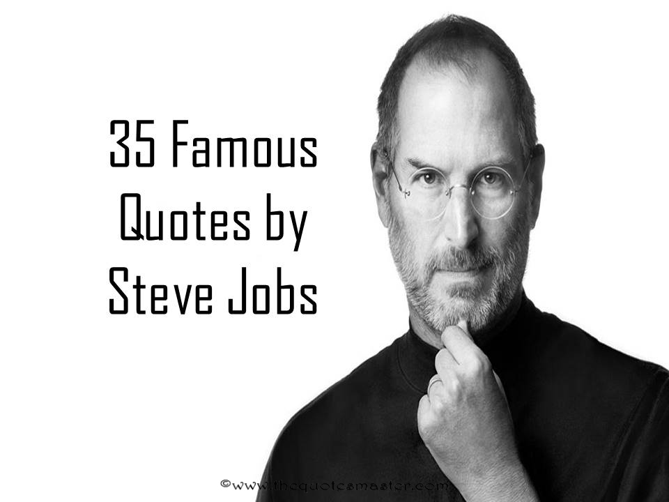 35 famous quotes by steve jobs