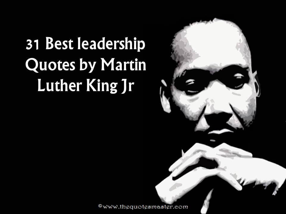 31 Best Leadership Quotes by Martin Luther King Jr