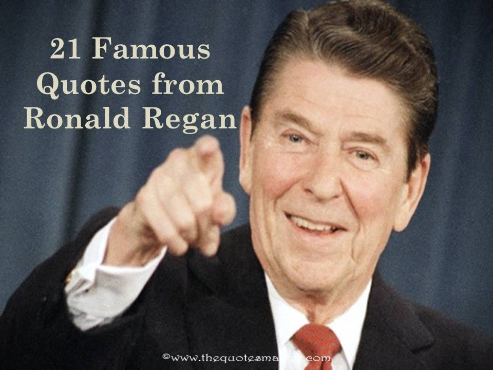 Famous Quotes From Ronald Regan