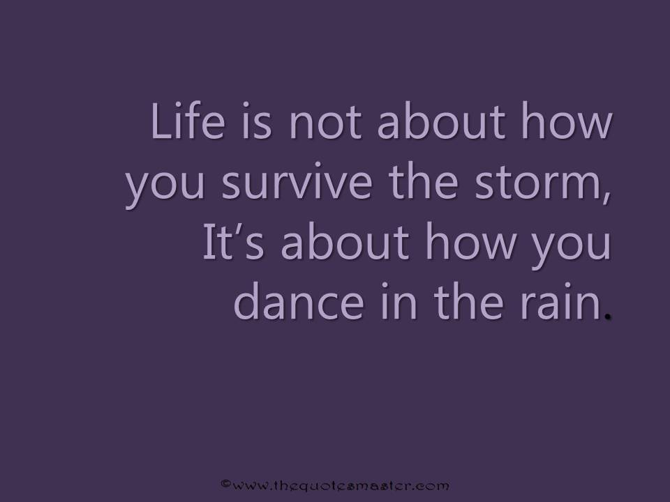 Quotes About Life: Quote About Surviving Life
