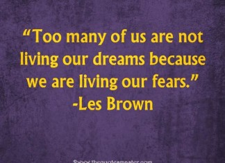 Quote about dreams and fears