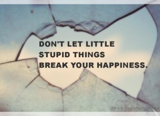 Don't spoil your happiness picture quotes