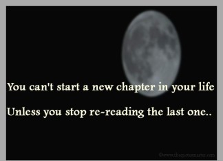 Stop reading old chapter of life