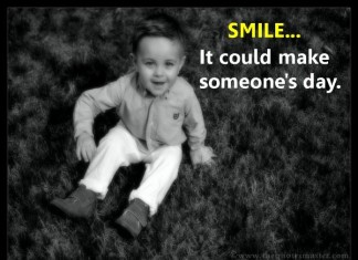 Smile it could make someone day quotes