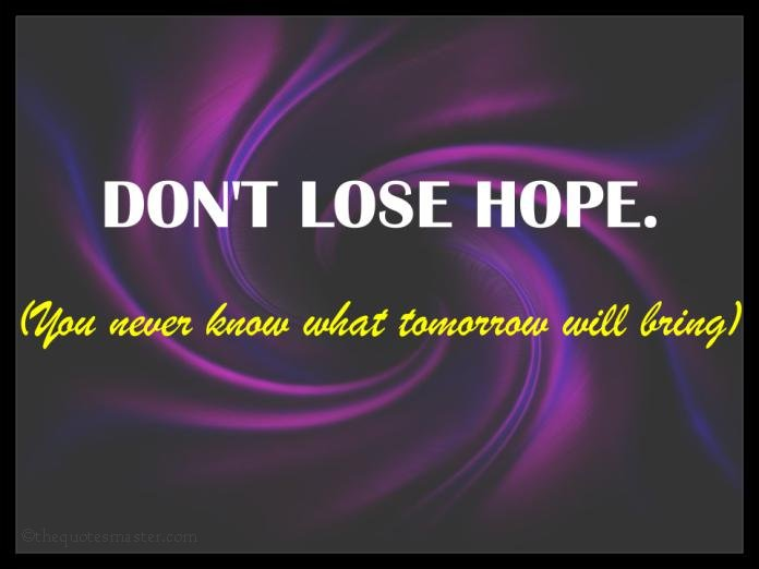 Don T Lose Hope