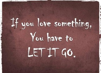 Sometimes you gotta let it go quotes
