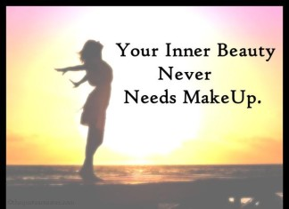 Your Inner Beauty Never Need Makeup Quotes
