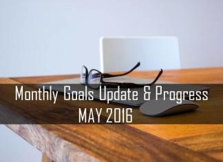 Monthly Goals Update and Progress