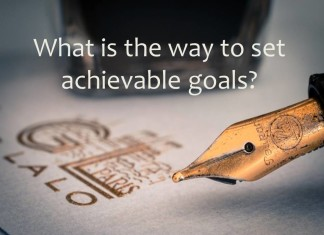 What is the way to set achievable goals