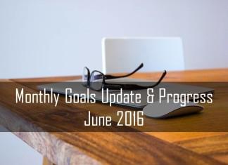 Mothly Goals Updates & Progress June 2016