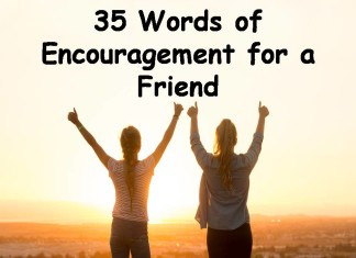 35 Words of Encouragement for a Friend