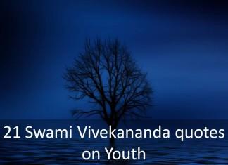 21 Swami Vivekananda quotes on Youth