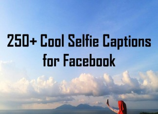 250+ Cool Selfie Captions for Facebook