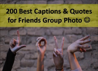 200 Best Captions & Quotes for Friends Group Photo