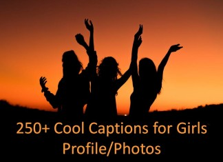 250+ Cool Captions for Girls Profile/Photos
