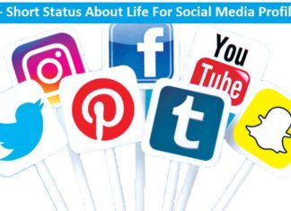 Short status about life for Social Media profiles