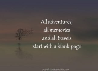 All adventures, all memories and all travels start